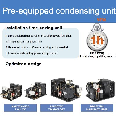 Pre-equipped Condensing Units